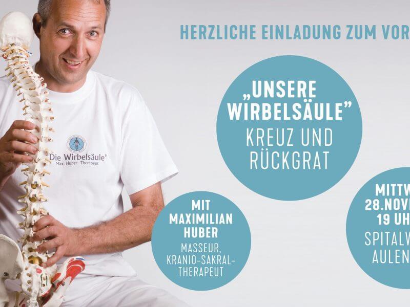 """Herzliche Einladung zum Vortrag """"Unsere Wirbelsäule – Kreuz und Rückgrat"""" mit Maximilian Huber"""